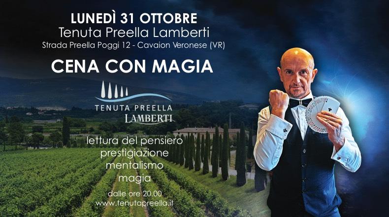 Cena con Magia a  CAVAION VERONESE – lunedì 31 ottobre – Tenuta Preella Lamberti