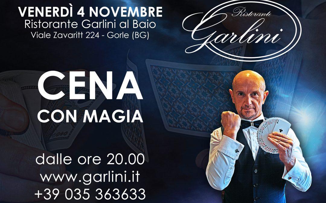 cena magica a Gorle venerdi 4 novembre – Ristorante Garlini al Baio